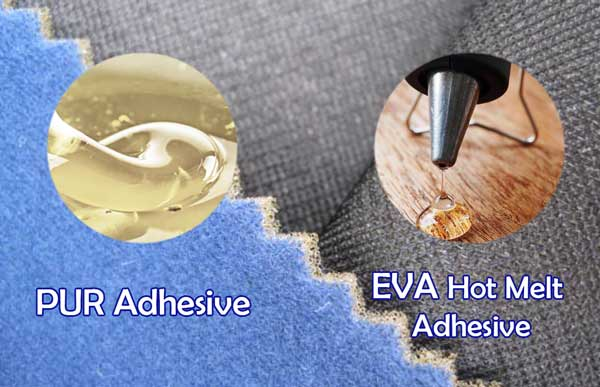 PUR adhesive VS EVA hot melt adhesive